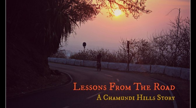 Lessons Taught By The Mountain | A Chamundi Hill Story